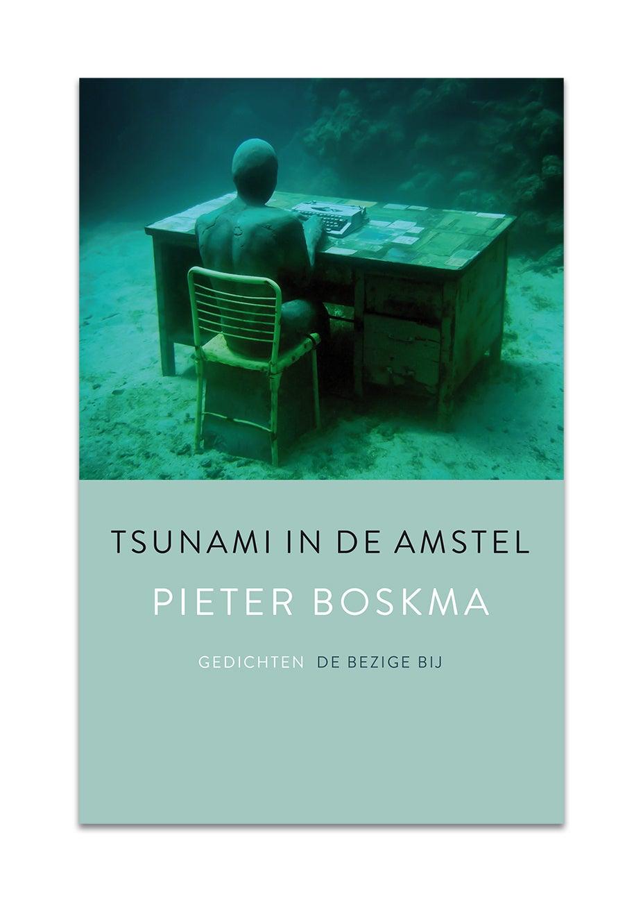 Pieter Boskma • Tsunami in de Amstel